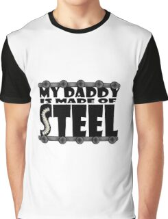 My Daddy Is Made Of Steel - Scoliosis Awareness Graphic T-Shirt