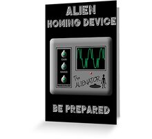 Alien Homing Device Greeting Card