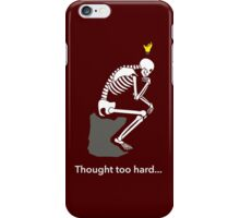 Don't think too hard iPhone Case/Skin