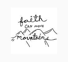 Faith can move mountains Unisex T-Shirt