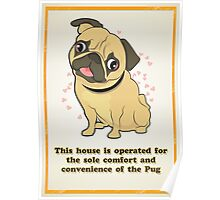 The Pug is Boss Poster