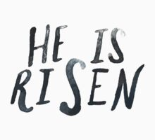 He is Risen Kids Tee