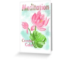 meditation create calm Greeting Card