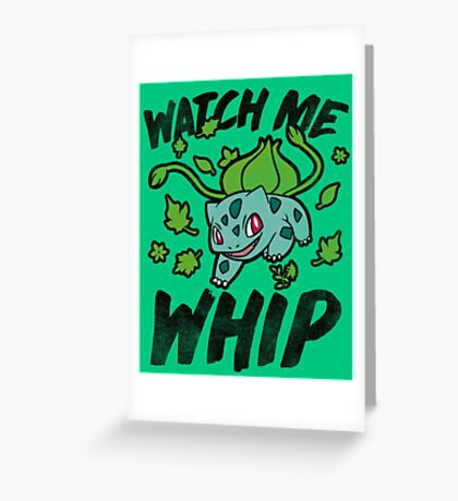 Watch Me Whip Greeting Card