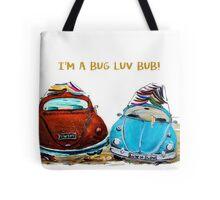 VW BUG LUV BUB  Tote Bag