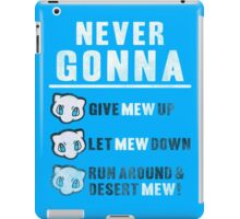 Never Gonna Give iPad Case/Skin