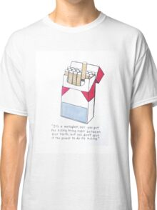 The Fault in Our Stars Okay Cigarette Quote Classic T-Shirt