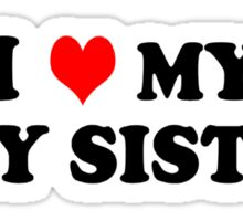 My Gay Sister Sticker