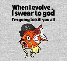 When I evolve I swear to god I'm going to kill you all Shirt Unisex T-Shirt
