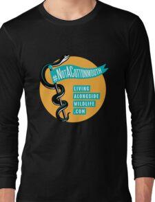 Not A Cottonmouth Long Sleeve T-Shirt