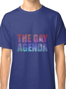 The Gay Agenda Classic T-Shirt
