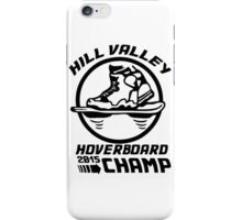 Hoverboard Champion iPhone Case/Skin