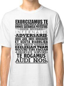 Exorcism Chant Classic T-Shirt