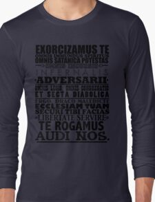 Exorcism Chant Long Sleeve T-Shirt