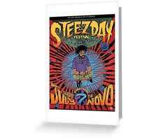 Steez day 2016 #LONGLIVESTEELO Greeting Card