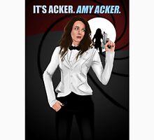 it's Acker. Amy acker.  Unisex T-Shirt