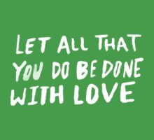 Let All Be Done With Love II Baby Tee
