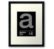 a .... Helvetica Neue Framed Print
