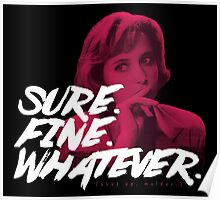 Sure. Fine. Whatever. (Pink) Poster