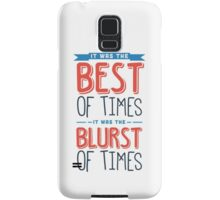 It was the best of times, it was the blurst of times... Samsung Galaxy Case/Skin