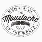 MOVEMBER - Moustache Club of the World by gazbar
