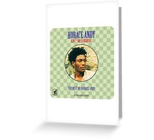 Horace Andy : Ain't No Sunshine Greeting Card