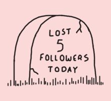 Lost 5 followers today Kids Tee