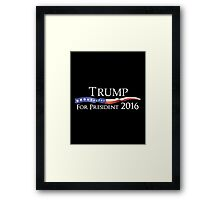 Trump For President 2016 Framed Print