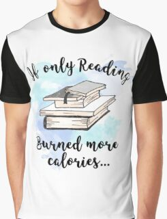 If only Graphic T-Shirt