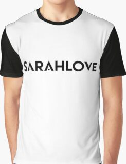sarahlove Graphic T-Shirt