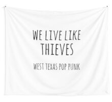 We Live Like Thieves - Flag (White) Wall Tapestry