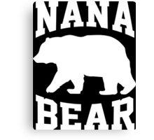 NANA BEAR Canvas Print