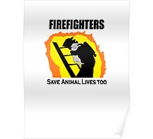 FireFighters saving Animals too Poster