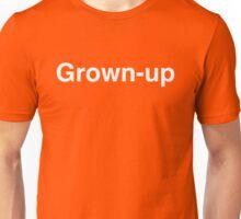 Grown-up Unisex T-Shirt