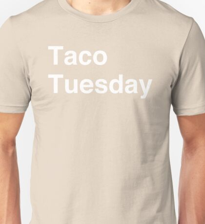 Taco Tuesday Unisex T-Shirt