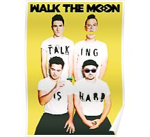 walk the moon talking is hard Poster
