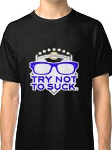 Smart Zone Try Not To Suck Chicago Cubs Maddon Men's T-Shirt Classic T-Shirt
