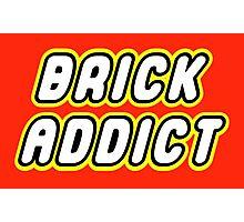 BRICK ADDICT  Photographic Print