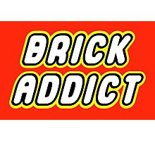 BRICK ADDICT  Photographic Print