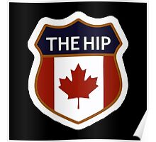 The Hip Canadian Poster