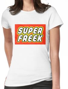 SUPER FREEK  Womens Fitted T-Shirt