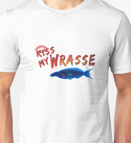 Kiss My Wrasse Fish Humor Design Unisex T-Shirt