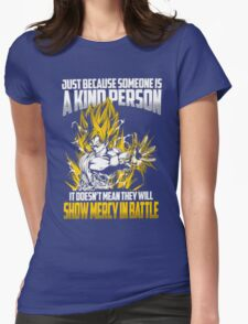 Songoku - Show Mercy In Battle Womens Fitted T-Shirt