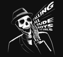Calling all rude boys and girls by GraficBakeHouse