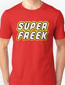 SUPER FREEK Unisex T-Shirt