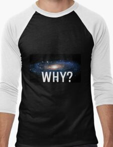 Why? Men's Baseball ¾ T-Shirt