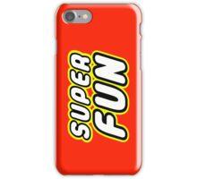 SUPER FUN iPhone Case/Skin