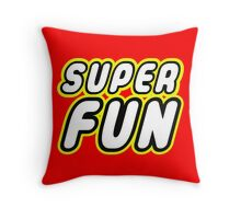 SUPER FUN Throw Pillow