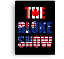 The Bloke Show Flags Canvas Print