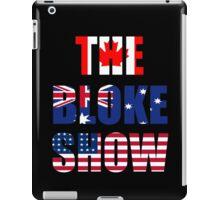 The Bloke Show Flags iPad Case/Skin